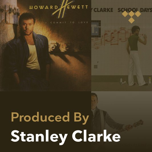 Producer Mix: Stanley Clarke