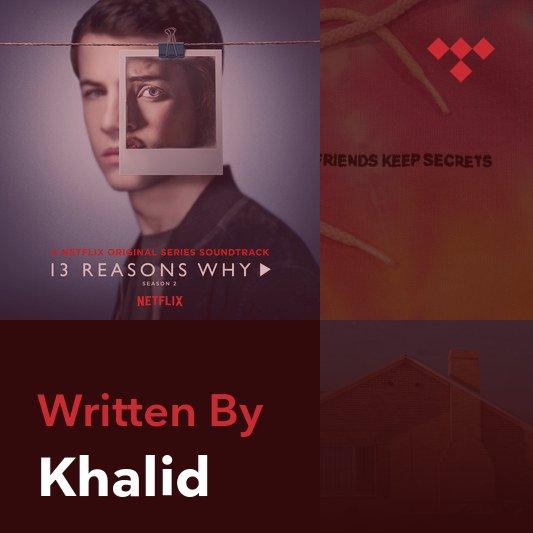 Songwriter Mix: Khalid