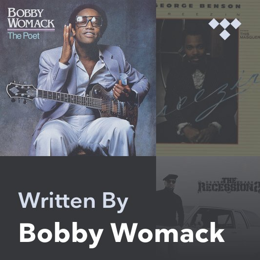 Songwriter Mix: Bobby Womack