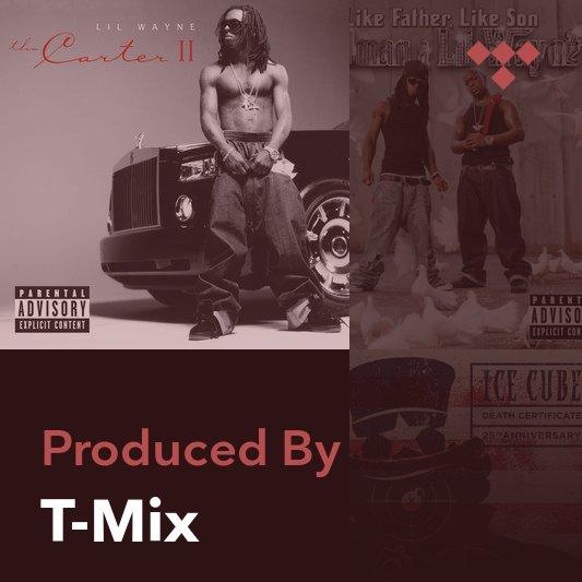 Producer Mix: T-Mix