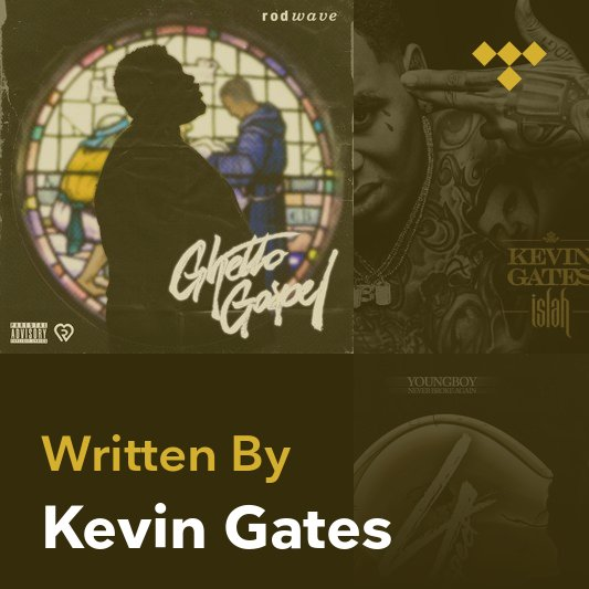 Songwriter Mix: Kevin Gates