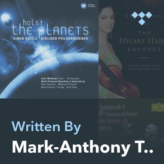 Songwriter Mix: Mark-Anthony Turnage