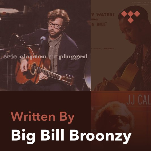 Songwriter Mix: Big Bill Broonzy
