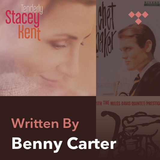 Songwriter Mix: Benny Carter