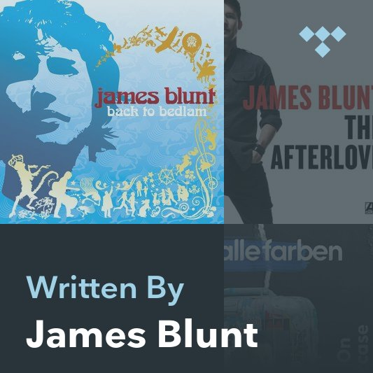 Songwriter Mix: James Blunt