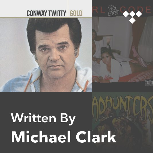 Songwriter Mix: Michael Clark