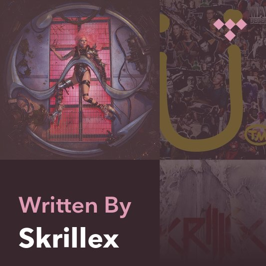 Songwriter Mix: Skrillex