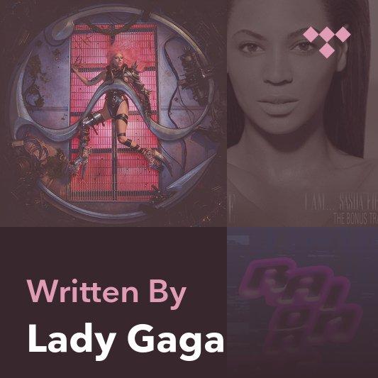 Songwriter Mix: Lady Gaga