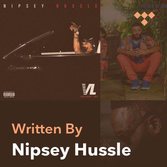 Songwriter Mix: Nipsey Hussle