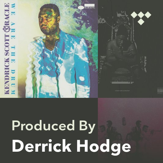 Producer Mix: Derrick Hodge