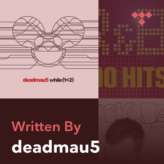 Songwriter Mix: deadmau5