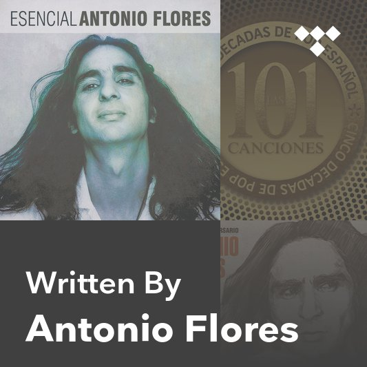 Songwriter Mix: Antonio Flores