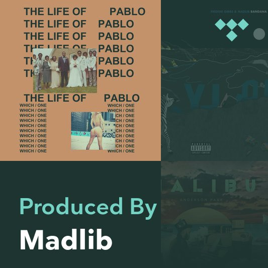 Producer Mix: Madlib