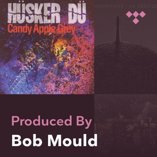 Producer Mix: Bob Mould