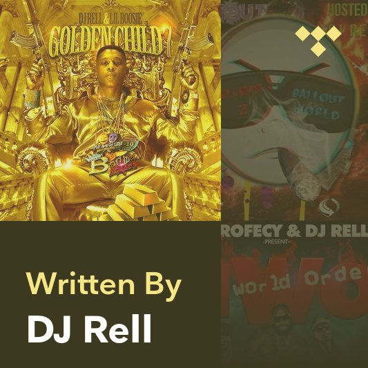 Songwriter Mix: DJ Rell