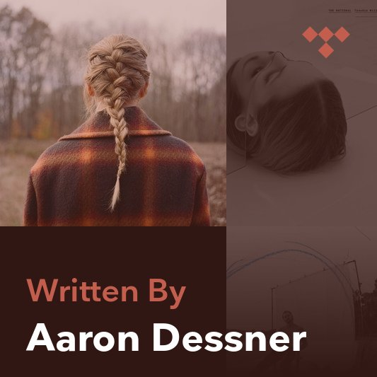 Songwriter Mix: Aaron Dessner