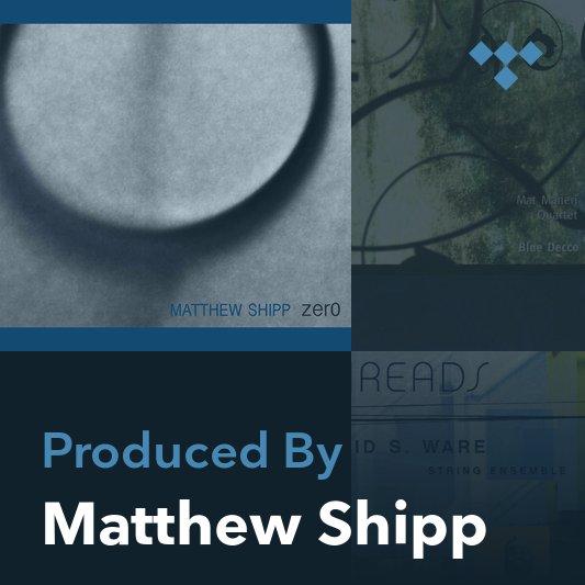 Producer Mix: Matthew Shipp