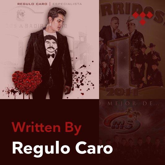 Songwriter Mix: Regulo Caro
