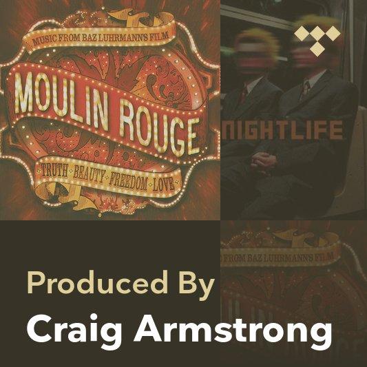 Producer Mix: Craig Armstrong
