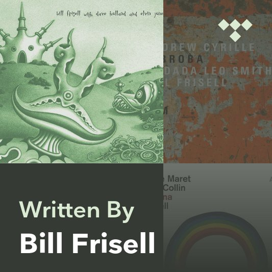 Songwriter Mix: Bill Frisell