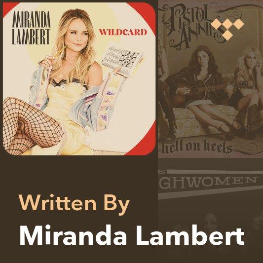 Songwriter Mix: Miranda Lambert