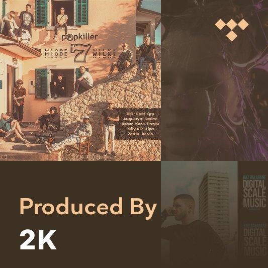 Producer Mix: 2K