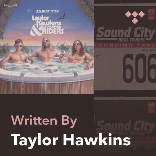 Songwriter Mix: Taylor Hawkins