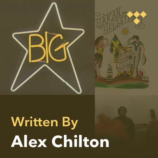 Songwriter Mix: Alex Chilton
