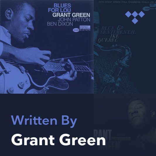Songwriter Mix: Grant Green