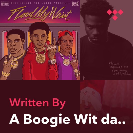 Songwriter Mix: A Boogie Wit da Hoodie