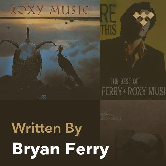 Songwriter Mix: Bryan Ferry