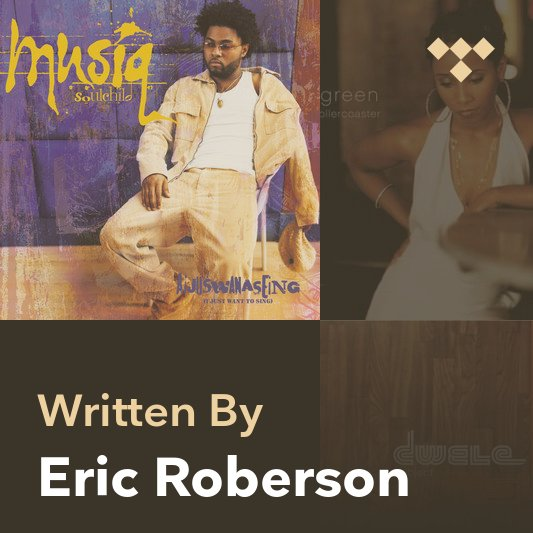 Songwriter Mix: Eric Roberson