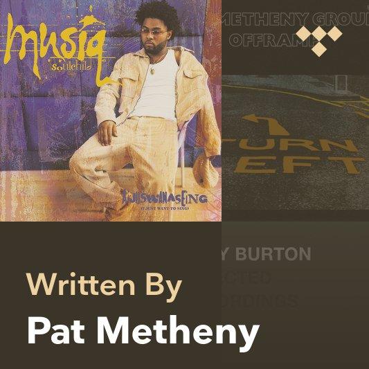 Songwriter Mix: Pat Metheny