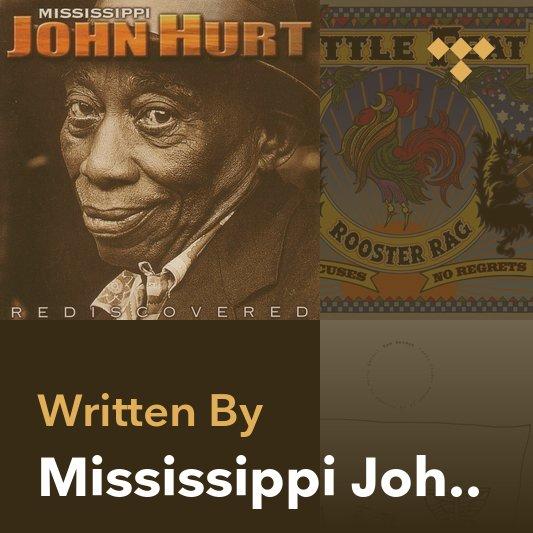 Songwriter Mix: Mississippi John Hurt