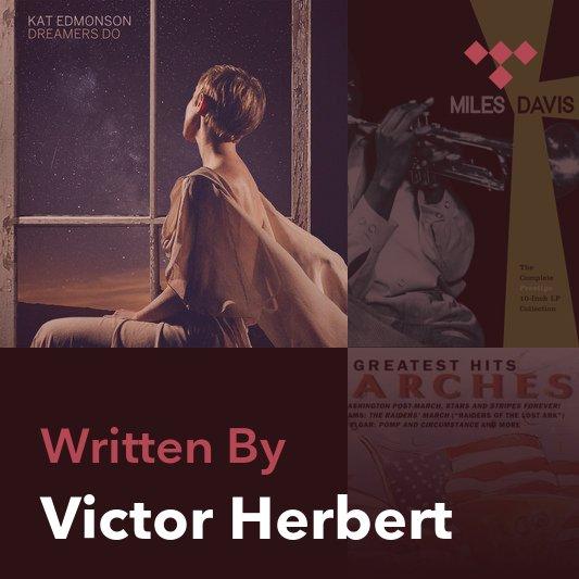 Songwriter Mix: Victor Herbert