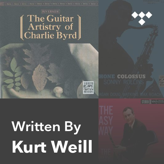 Songwriter Mix: Kurt Weill