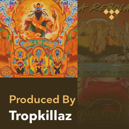 Producer Mix: Tropkillaz