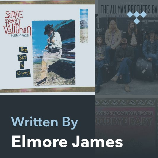 Songwriter Mix: Elmore James