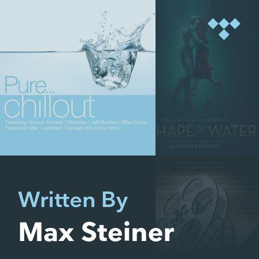 Songwriter Mix: Max Steiner