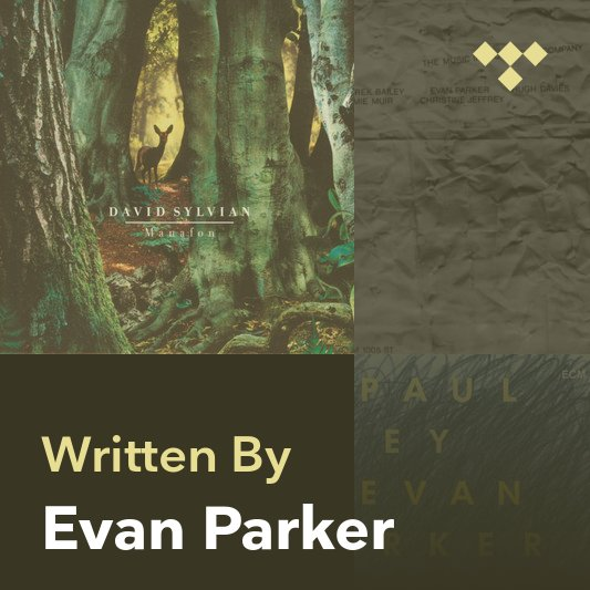 Songwriter Mix: Evan Parker