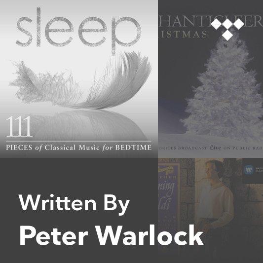 Songwriter Mix: Peter Warlock