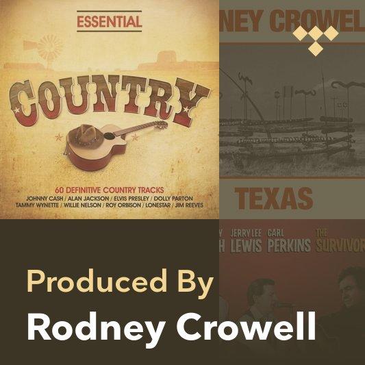 Producer Mix: Rodney Crowell
