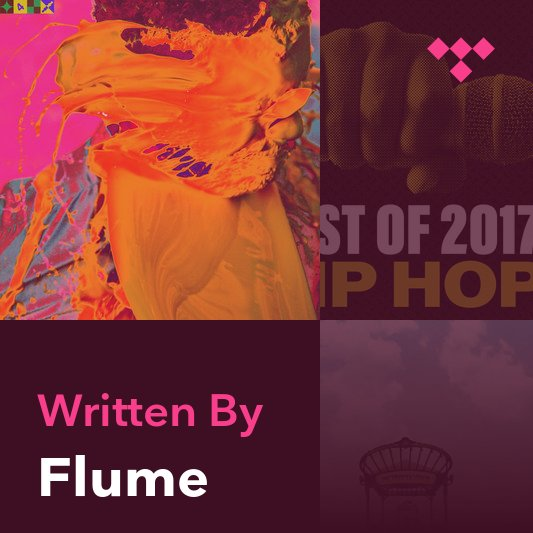 Songwriter Mix: Flume