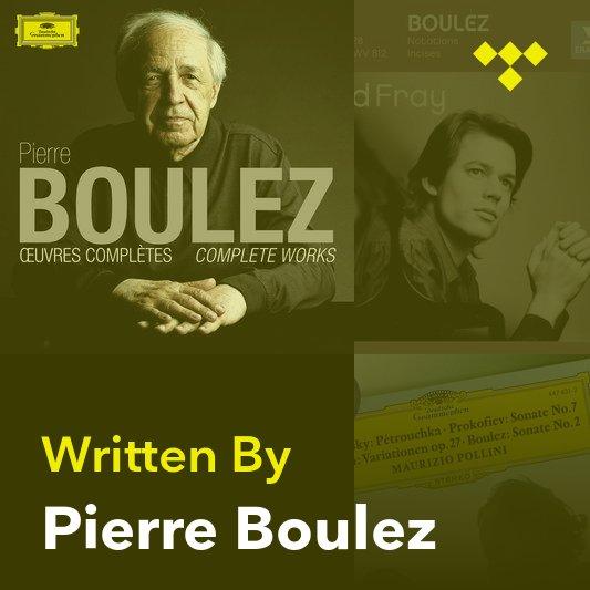 Songwriter Mix: Pierre Boulez