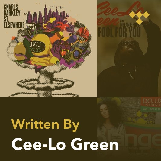 Songwriter Mix: Cee-Lo Green