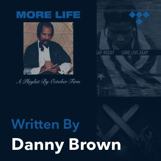 Songwriter Mix: Danny Brown