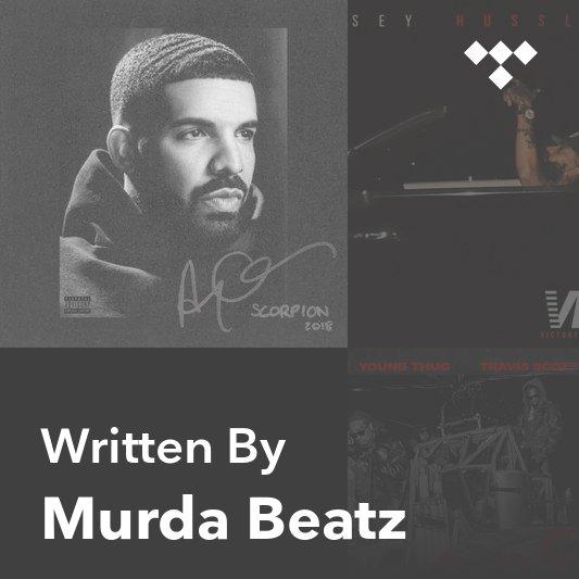 Songwriter Mix: Murda Beatz