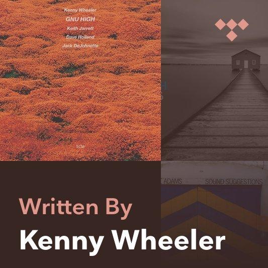 Songwriter Mix: Kenny Wheeler