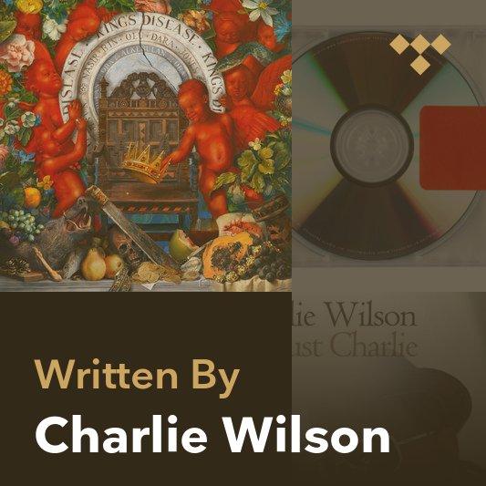 Songwriter Mix: Charlie Wilson