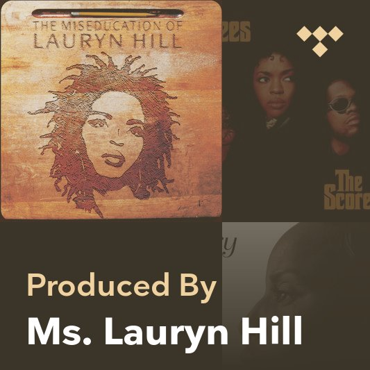 Producer Mix: Ms. Lauryn Hill